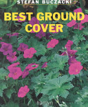 Best Ground Cover : information on care and maintenance...