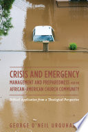 Crisis and Emergency Management and Preparedness for the African American Church Community