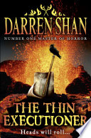 The Thin Executioner : endless imagination that brought you the saga...