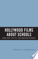 Hollywood Films about Schools  Where Race  Politics  and Education Intersect