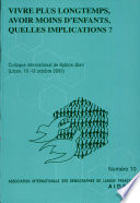 illustration Vivre plus longtemps, avoir moins d'enfants, quelles implications?, colloque international de Byblos-Jbeil (10-13 octobre 2000)
