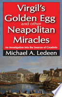 Virgil s Golden Egg and Other Neapolitan Miracles