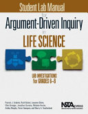 Student Lab Manual for Argument driven Inquiry in Life Science