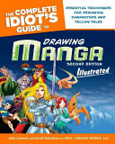 The Complete Idiot s Guide to Drawing Manga  Illustrated