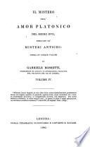 Il Mistero Dell amor Platonico Del Medio Evo  Derivato Da misteri Antichi Opera in Cinque Volumi Di Gabriele Rossetti