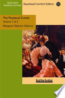 The Perpetual Curate Volume 1 Of 2 Easyread Comfort Edition