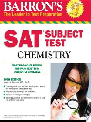 SAT Subject Test Chemistry: 10th Edition - ISBN:9781438082608