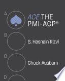 ACE the PMI ACP