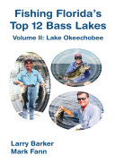 Fishing Florida's Top 12 Bass Lakes
