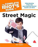 The Complete Idiot s Guide to Street Magic