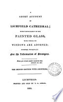 A Short Account Of Lichfield Cathedral More Particularly Of The Painted Glass By J C Woodhouse