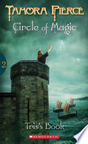 Circle of Magic #2: Tris's Book by Tamora Pierce