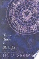 Venus Trines at Midnight
