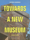 Towards A New Museum