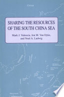 Sharing The Resources Of The South China Sea : policymakers. all the countries bordering directly on...