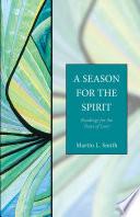 A Season for the Spirit