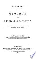 Elements of Geology and Physical Geography illustrative of the past and present condition of the globe