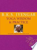 B K S  Iyengar Yoga  Wisdom   Practice