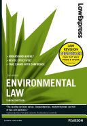 Law Express: Environmental Law Revise Effectively This Book Is Your Guide