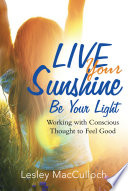Live Your Sunshine In Fear Is Both Encouraged