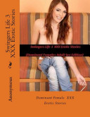 Swingers Life 3 Erotic Stories  Dominant Females Adult Sex Edition