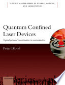 Quantum Confined Laser Devices