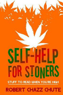 Self Help for Stoners  Stuff to Read When You re High