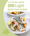 200 Light Gluten-Free Recipes