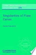 Singularities of Plane Curves
