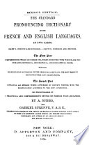 The Standard Pronouncing Dictionary of the French and English Languages  in Two Parts