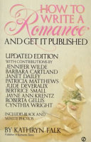 How To Write A Romance And Get It Published book
