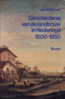 Geschiedenis van de landbouw in Nederland, 1500-1950