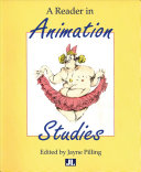 A Reader in Animation Studies Contemporary Feature Films And Television Series Offer A Rich