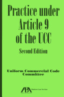Practice Under Article 9 of the UCC