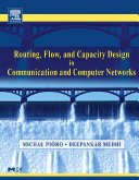 Routing  Flow  and Capacity Design in Communication and Computer Networks