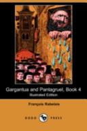 Gargantua And Pantagruel Book 4 Illustrated Edition Dodo Press