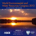 World Environmental and Water Resources Congress 2013