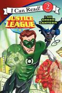 Justice League Classic I Am Green Lantern