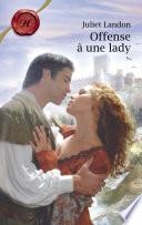 Offense    une lady  Harlequin Les Historiques