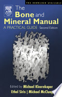 The Bone And Mineral Manual book
