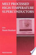 Melt Processed High Temperature Superconductors book