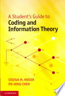 A Student s Guide to Coding and Information Theory