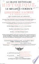 Le grand dictionaire historique, ou, Le mélange curieux de l'histoire sacrée et profane ...