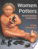 Women Potters: Transforming Traditions