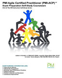 PMI Agile Certified Practitioner  PMI ACP  Exam Preparation Self Study Courseware