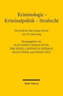 Kriminologie - Kriminalpolitik - Strafrecht