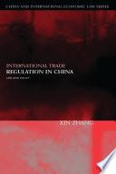 International Trade Regulation in China