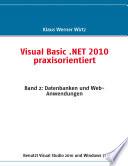 Visual Basic . Net 2010 Praxisorientiert