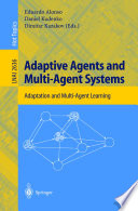 Adaptive Agents and Multi Agent Systems