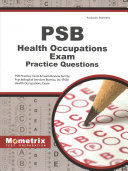 Psb Health Occupations Exam Practice Questions